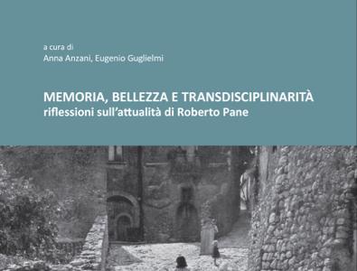 """Psicologia dei luoghi: """"Memoria, bellezza e transdisciplinarità"""""""