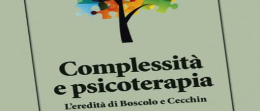 """""""Complessità e psicoterapia. L'eredità di Boscolo e Cecchin"""""""